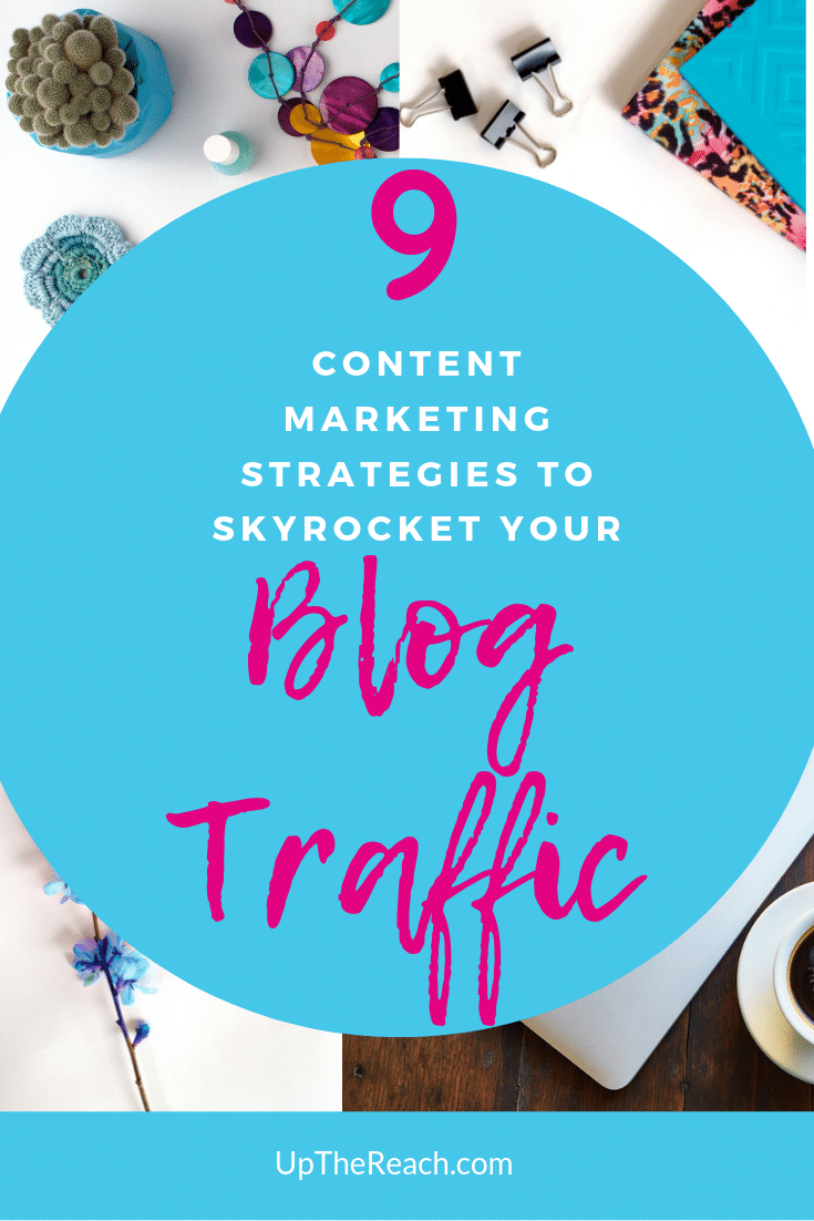 9 content strategies to increase traffic - TheCopyThatSells.com