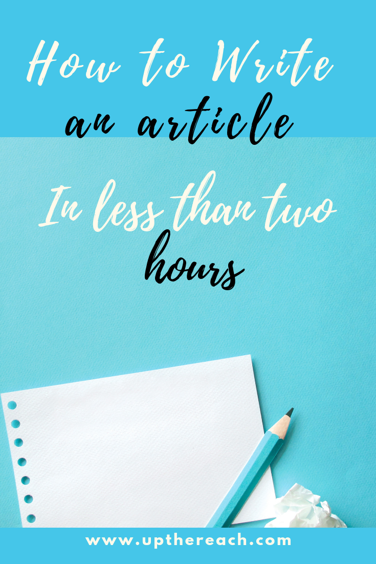 How to write an article in less than 2 hours