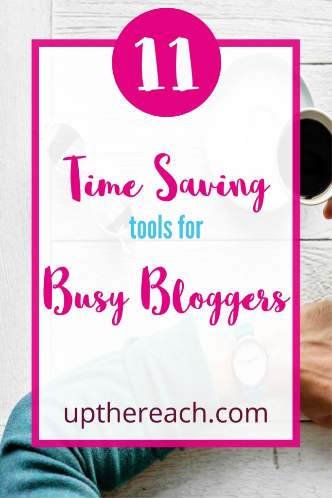time saving tools for busy bloggers